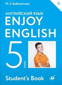 Биболетова. Английский язык. Enjoy English. 5 класс. Учебник. ФГОС (ДРОФА)