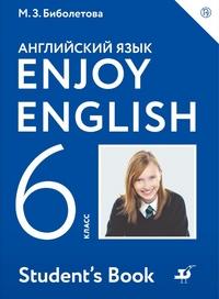 Биболетова М.З. Enjoy English. Английский с удовольствием. 6 класс. Учебник. ФГОС (ДРОФА)