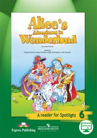 Ваулина Ю.Е.  Английский в фокусе. Spotlight. 6 класс. Книга для чтения «Алиса в стране чудес». С online приложением